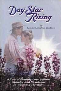 Day Star Rising - Louise Lenahan Wallace